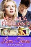 Front cover MelindaFreeland_LoveTexas-Population2_800pxpk